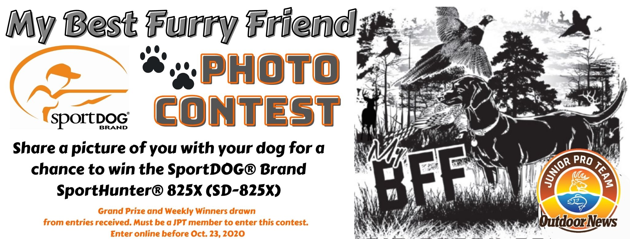 Outdoor News Junior Pro Team Members Only Photo Contest_My Best Furry Friend_Presented by SportDOG Brands