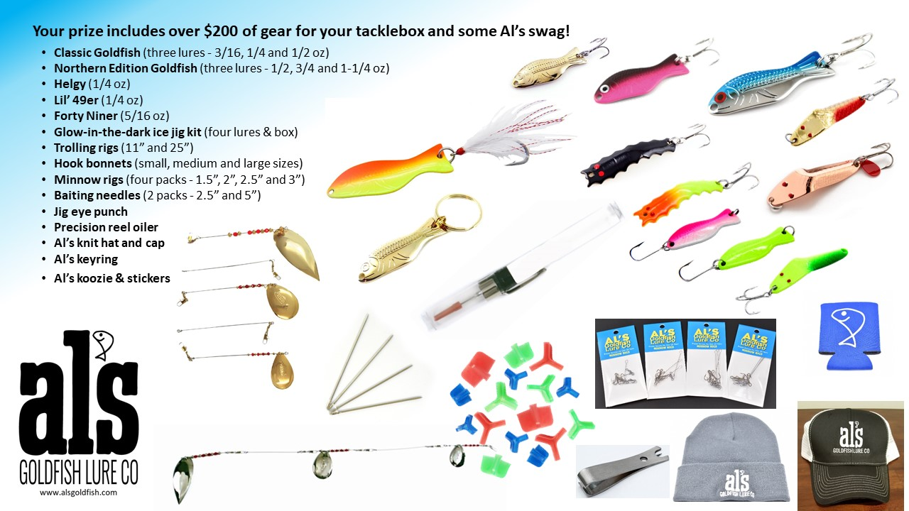 Four weekly winners in the month of May will receive a prize pack valued at over $200 from Al's Goldfish Lure Company. Only members of the Outdoor News Junior Pro Team are eligible to win.